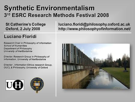 Synthetic Environmentalism 3 rd ESRC Research Methods Festival 2008 St.