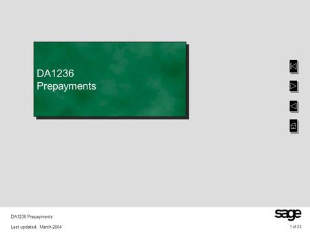 1 of 23 DA1236 Prepayments Last updated: March-2004 DA1236 Prepayments.
