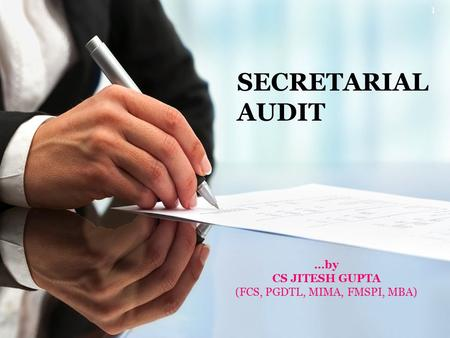 SECRETARIAL AUDIT …by CS JITESH GUPTA (FCS, PGDTL, MIMA, FMSPI, MBA) 1.