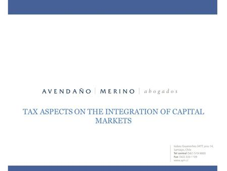 TAX ASPECTS ON THE INTEGRATION OF CAPITAL MARKETS.