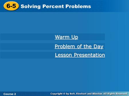 6-5 Solving Percent Problems Warm Up Problem of the Day
