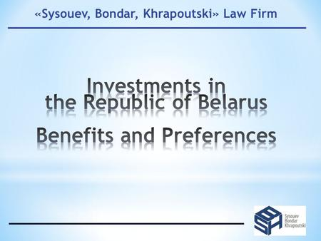 «Sysouev, Bondar, Khrapoutski» Law Firm. entitled to benefits not provided by the legislation government guarantees can be obtained at the national level.