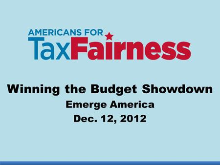Winning the Budget Showdown Emerge America Dec. 12, 2012.