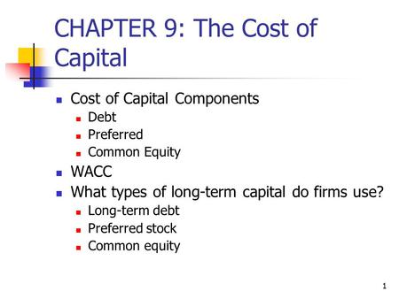 CHAPTER 9: The Cost of Capital