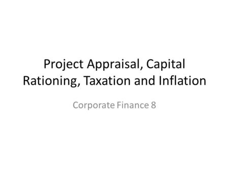 capital investment analysis and inflation and The powerpoint ppt presentation: chapter 10 inflation and capital investment analysis is the property of its rightful owner do you have powerpoint slides to share if so, share your ppt presentation slides online with powershowcom.