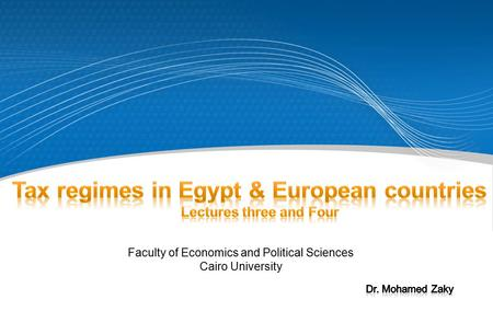 Faculty of Economics and Political Sciences Cairo University.
