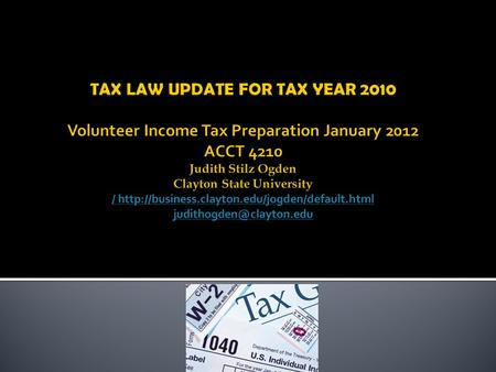  RESOURCES  Each Training Module in Link and Learn has: What's New This Year. It is 2011 information.  TaxWise has many resources  Pub 17