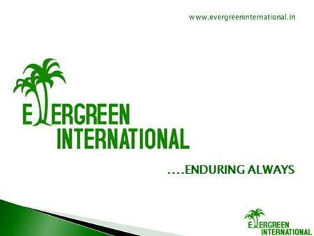 EVERGREEN INTERNATIONAL is involved in providing LPO offshore services for law firms in UK for the last two years. EVERGREEN will be a pioneer in providing.