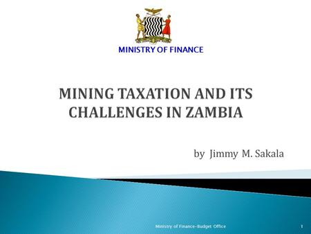 MINING TAXATION AND ITS CHALLENGES IN ZAMBIA