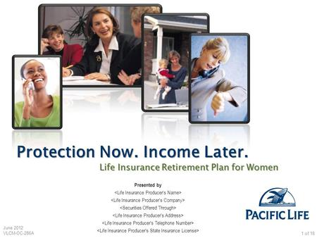Protection Now. Income Later.