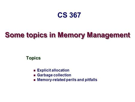 Some topics in Memory Management