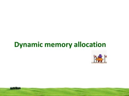 Dynamic memory allocation. The process of allocating memory at run time is known as dynamic memory allocation. C have four library functions for allocating.