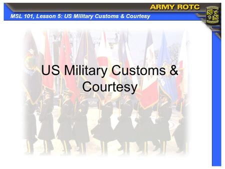 US Military Customs & Courtesy
