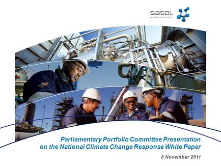 Parliamentary Portfolio Committee Presentation on the National Climate Change Response White Paper 8 November 2011.