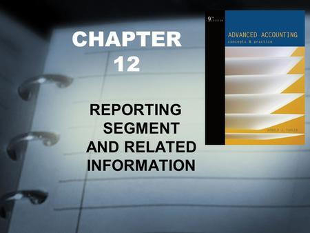 REPORTING SEGMENT AND RELATED INFORMATION