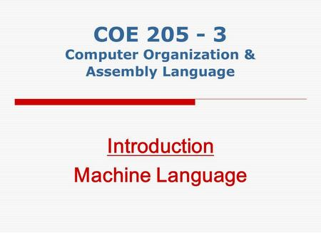 COE Computer Organization & Assembly Language