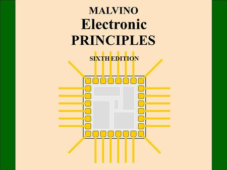 MALVINO Electronic PRINCIPLES SIXTH EDITION.