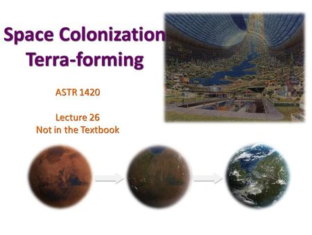 Space Colonization Terra-forming