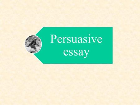 persuasive emotional essay A successful persuasive essay will reach the reader on an emotional level, much  the way a well-spoken politician does persuasive speakers.