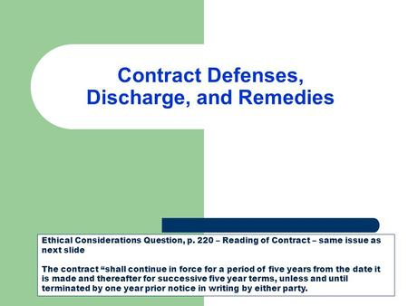 defenses to a breach of contract Facing a breach of contract claim at reardon anderson, llc, our monmouth  county business lawyers have 45+ years of shared experience in litigation.