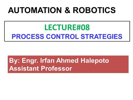 LECTURE#08 PROCESS CONTROL STRATEGIES