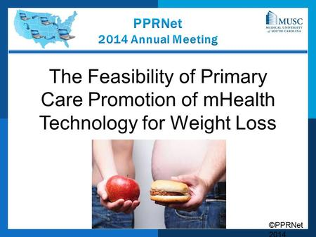 ©PPRNet 2014 The Feasibility of Primary Care Promotion of mHealth Technology for Weight Loss.