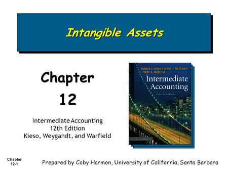 12 Chapter Intangible Assets Intermediate Accounting 12th Edition