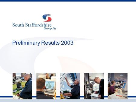 Preliminary Results 2003. Brian Whitty Group Chief Executive.