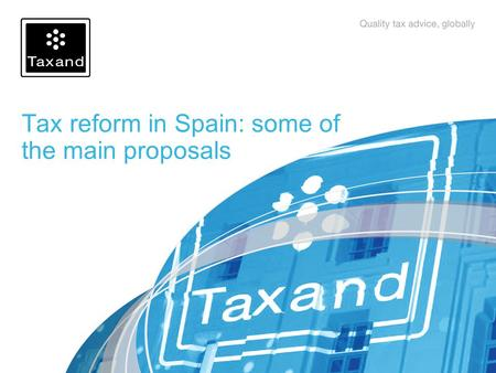 Tax reform in Spain: some of the main proposals. 11 Content Tax reform: Introduction Equity restructuring Treatment of intangibles Restriction on the.