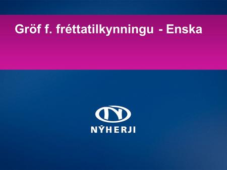 Gröf f. fréttatilkynningu - Enska. First Half 2013 – Key Figures Amounts in ISK million1H 20131H 2012 Goods and services sold..............................6,5187,492.
