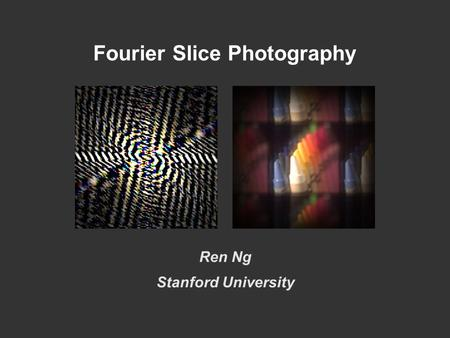 Fourier Slice Photography