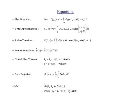 Equations. More Organized Proof of The Central Slice Theorem.