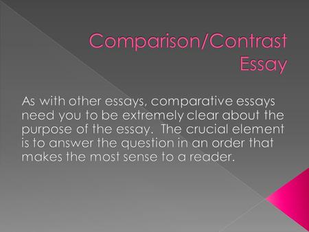 what s the difference a comparison essay is an essay in which you  comparison contrast essay  if similarities between two things ideas concepts point of view are
