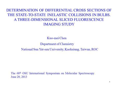 1 DETERMINATION OF DIFFERENTIAL CROSS SECTIONS OF THE STATE-TO-STATE INELASTIC COLLISIONS IN BULBS. A THREE-DIMENSIONAL SLICED FLUORESCENCE IMAGING STUDY.