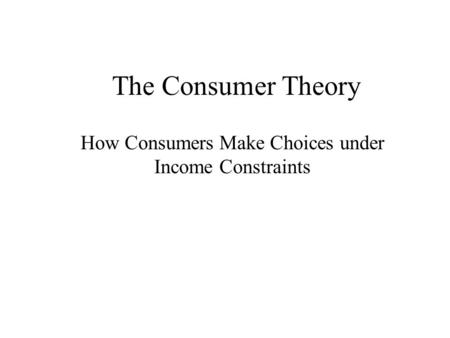 How Consumers Make Choices under Income Constraints