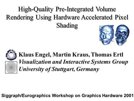 Siggraph/Eurographics Workshop on Graphics Hardware 2001