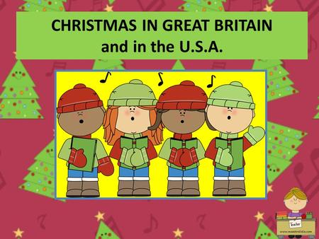 CHRISTMAS IN GREAT BRITAIN and in the U.S.A.