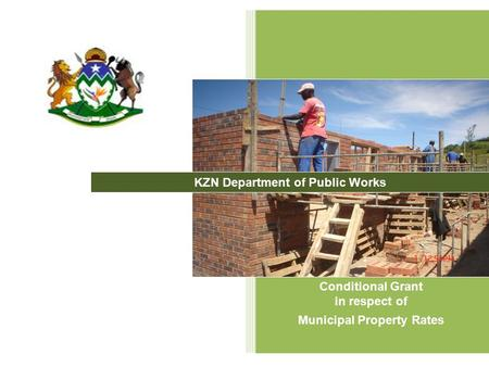 1 Conditional Grant in respect of Municipal Property Rates KZN Department of Public Works.