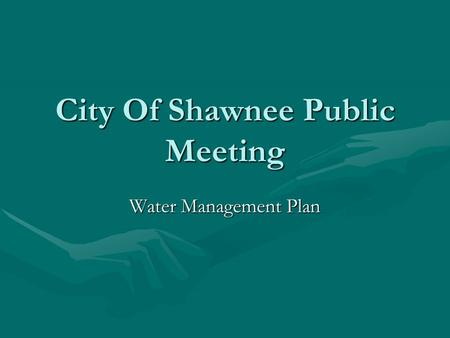 City Of Shawnee Public Meeting Water Management Plan.