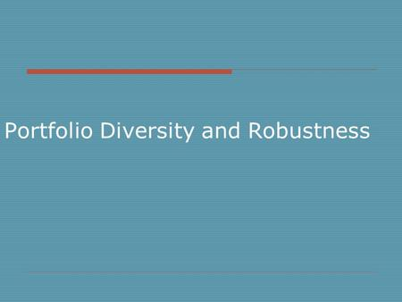 Portfolio Diversity and Robustness. TOC  Markowitz Model  Diversification  Robustness Random returns Random covariance  Extensions  Conclusion.