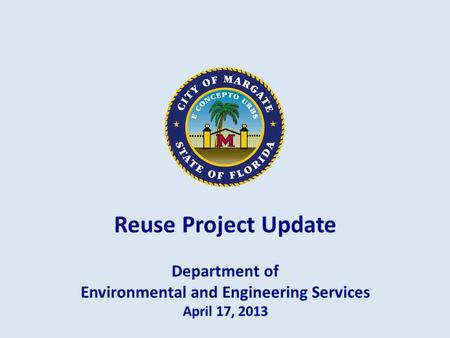  Why  Project Status  Future Course Lime Sludge Biosolids Water/Wastewater System Life Cycle Raw Water Wells (12) Water Treatment Plant Storage Tanks.