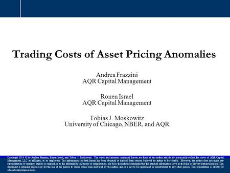Trading Costs of Asset Pricing Anomalies