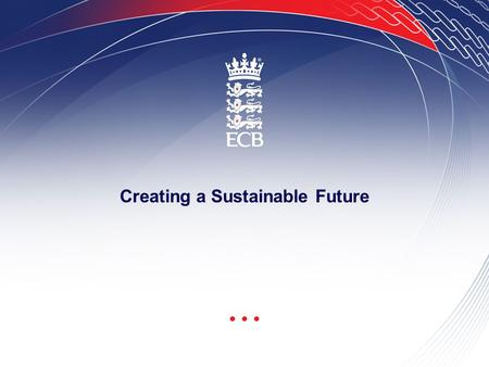 ECB Presentation Template - 24.1.05 Page 1 Creating a Sustainable Future.