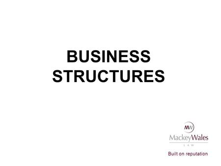 BUSINESS STRUCTURES.