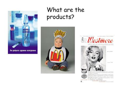 What are the products?. What kind of product does the post try to promote? Ans: Cigarettes.