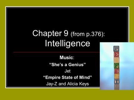 Chapter 9 (from p.376): Intelligence