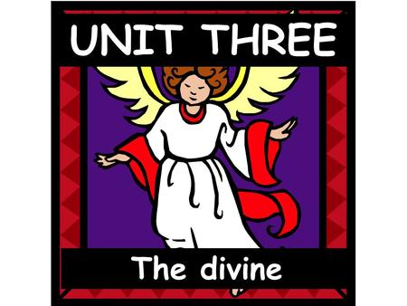 The divine UNIT THREE. I. 1st Commandment Ancient Israel 1. The ancient Jewish people believed there were many gods. Yahweh, their god, was the best.