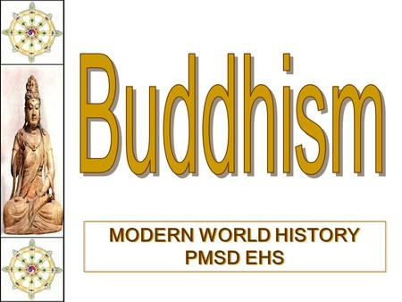 MODERN WORLD HISTORY PMSD EHS Religions of South Asia.