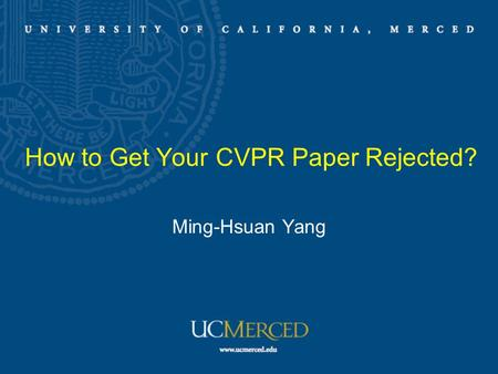 How to Get Your CVPR Paper Rejected?