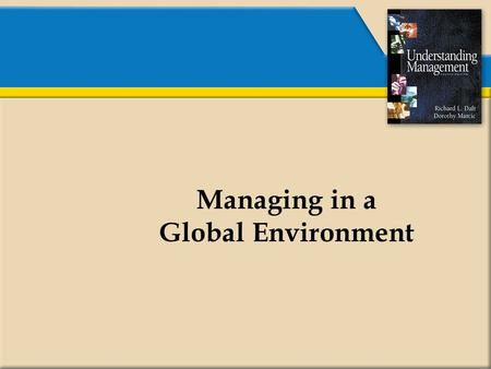 Managing in a Global Environment.